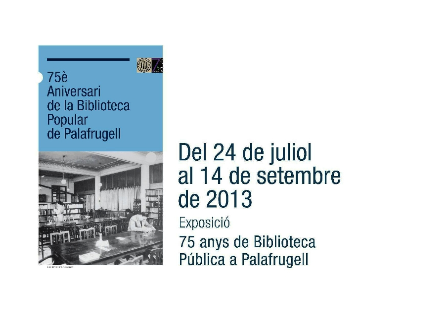 75 ANYS DE BIBLIOTECA PÚBLICA A PALAFRUGELL